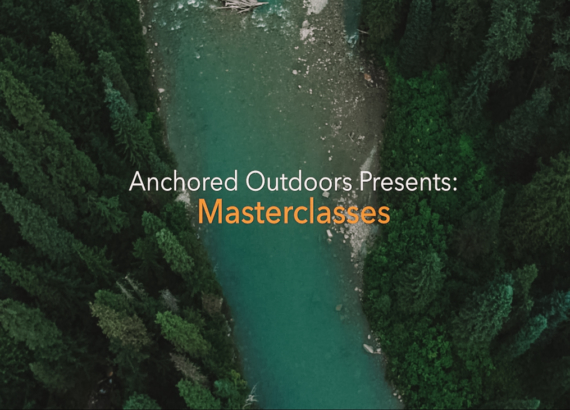 anchored_outdoors_master_classes